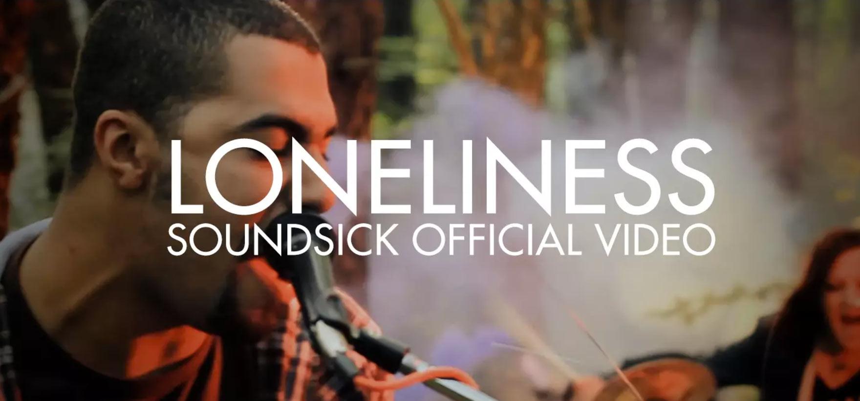 Loneliness - Soundsick